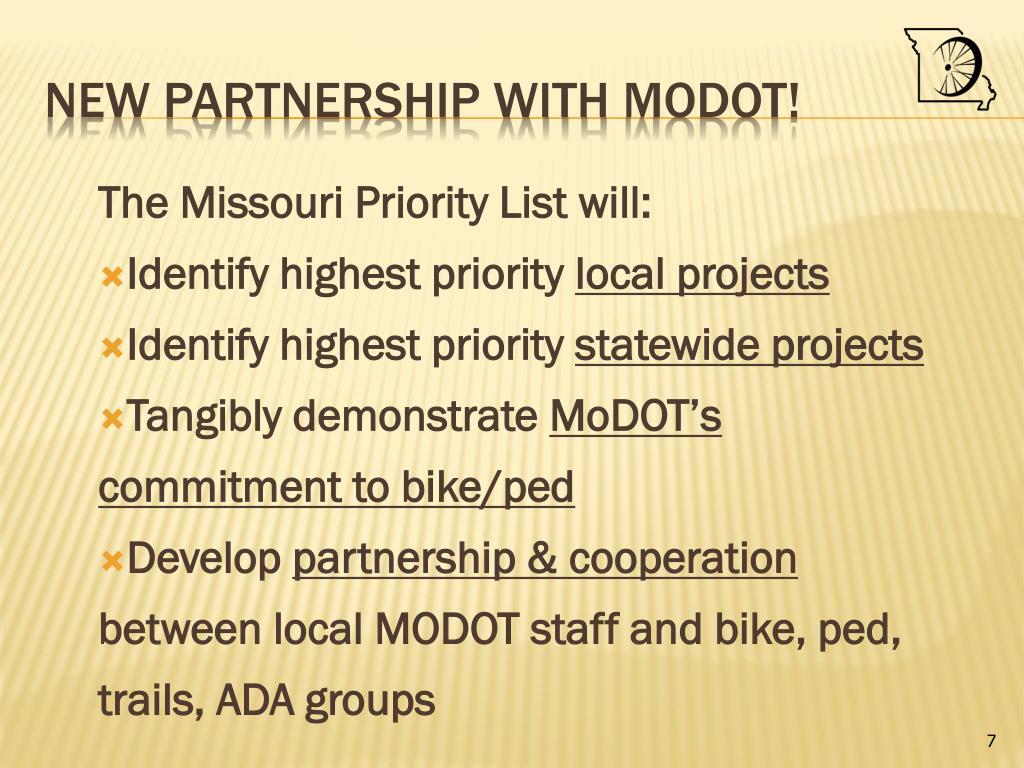 The Missouri Priority List will: