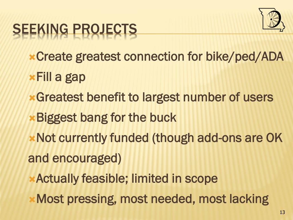 Create greatest connection for bike/ped/ADA