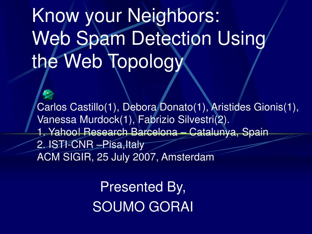 know your neighbors web spam detection using the web topology l.