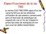 especificaciones de la iso 780