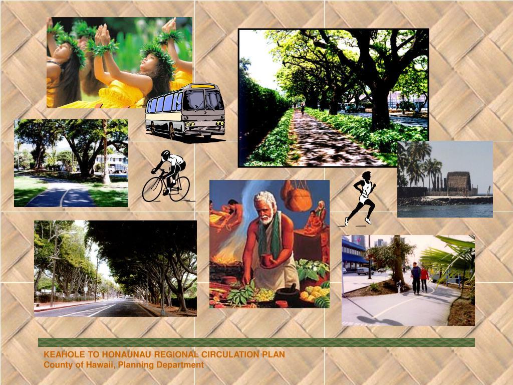 KEAHOLE TO HONAUNAU REGIONAL CIRCULATION PLAN