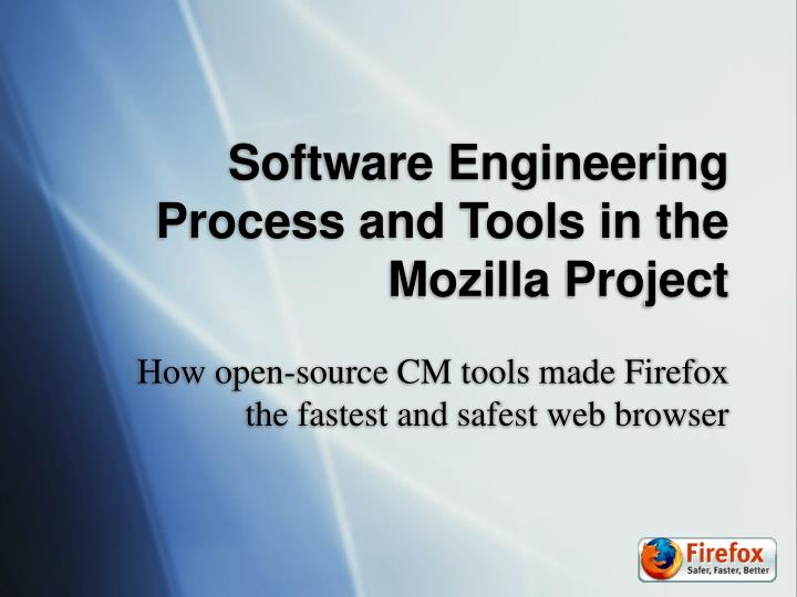 software engineering process and tools in the mozilla project n.