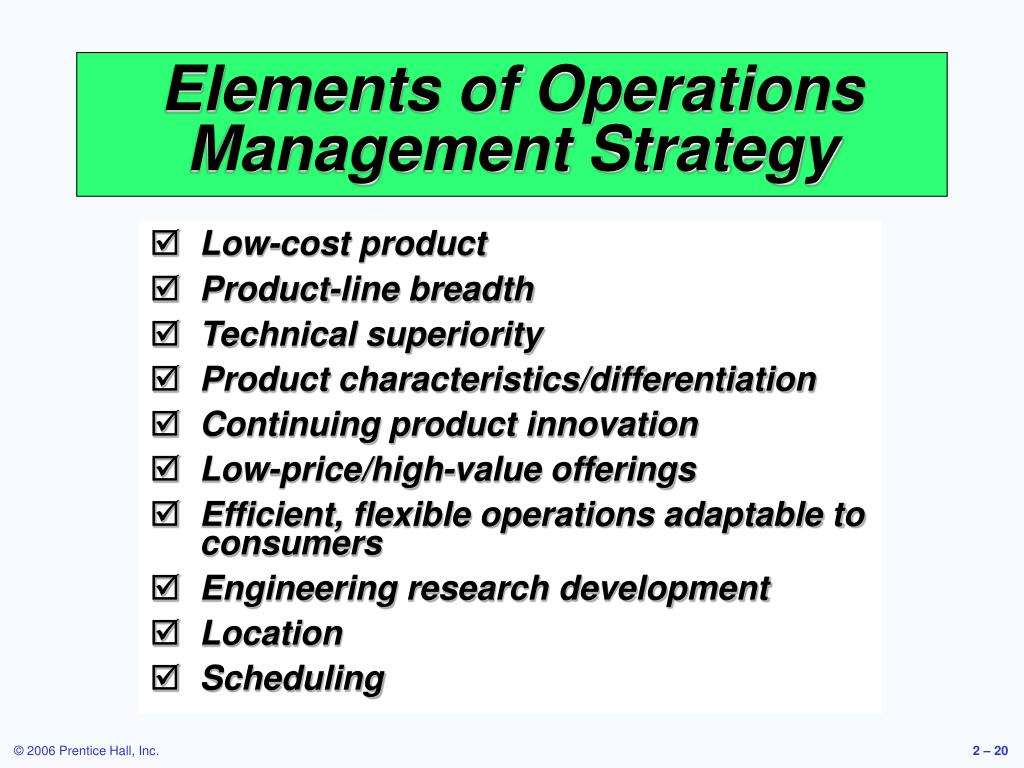 Elements of Operations Management Strategy