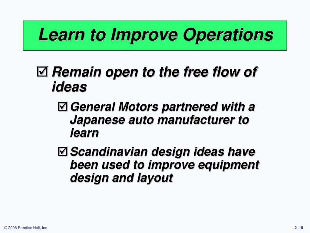 Learn to Improve Operations