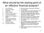 what should be the starting point of an effective financial analysis14