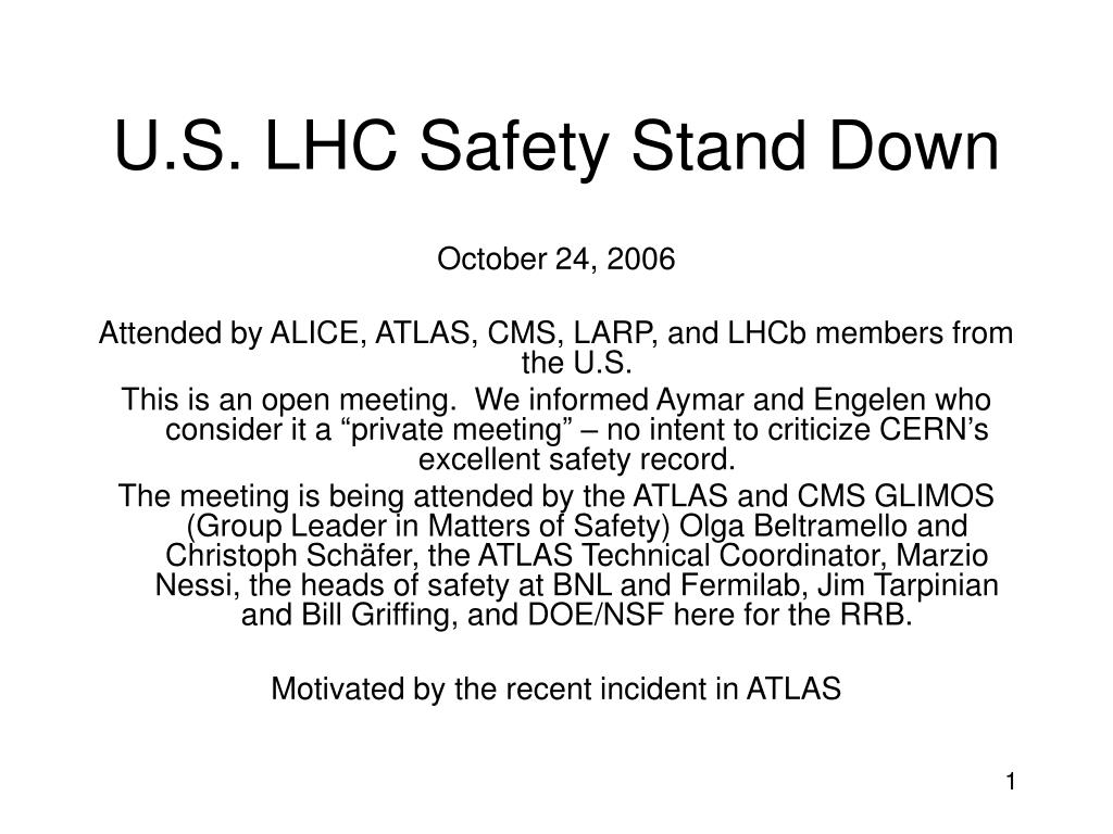 U.S. LHC Safety Stand Down