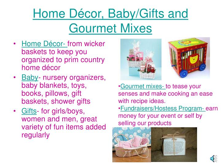 Home d cor baby gifts and gourmet mixes