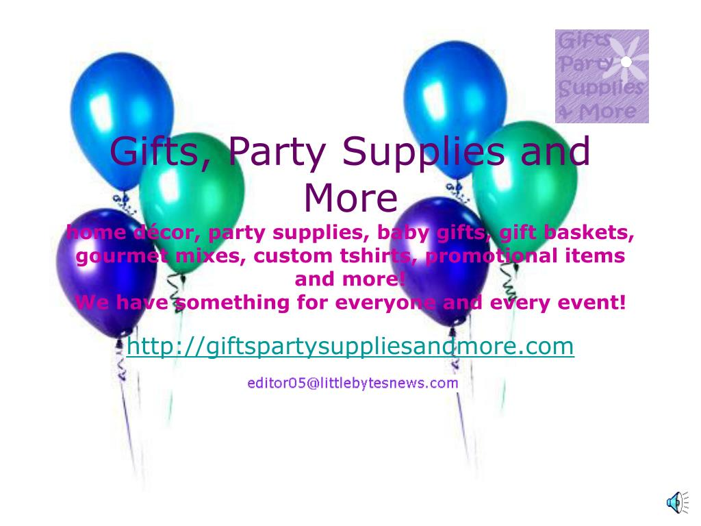 Gifts, Party Supplies and More