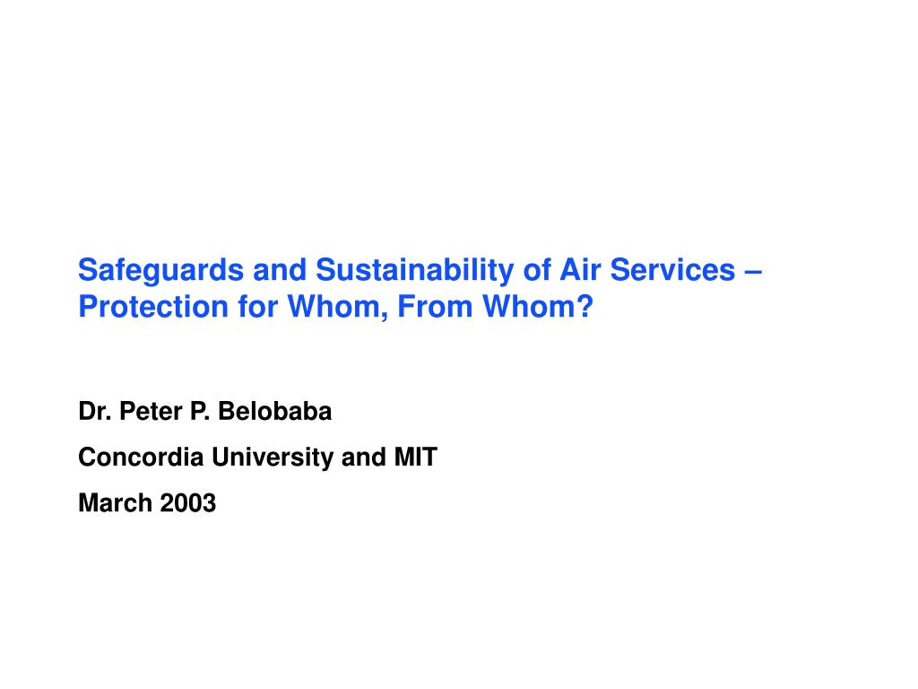safeguards and sustainability of air services protection for whom from whom l.