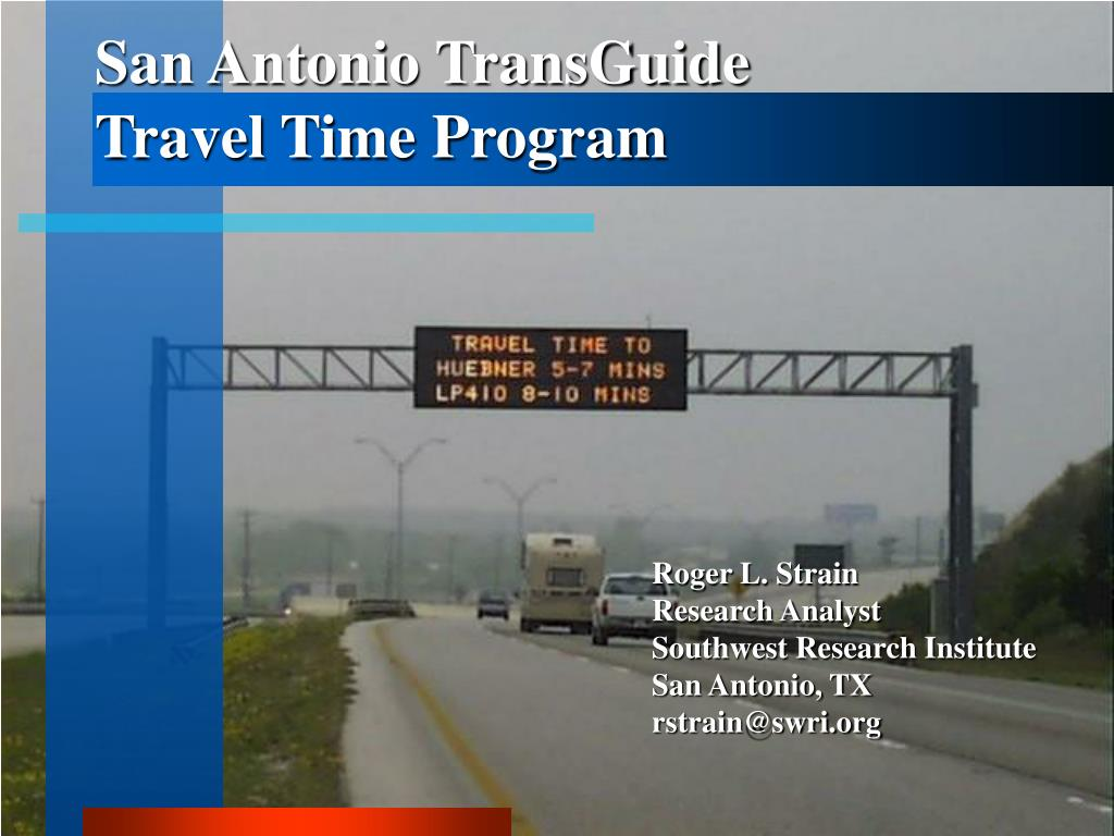 san antonio transguide travel time program l.