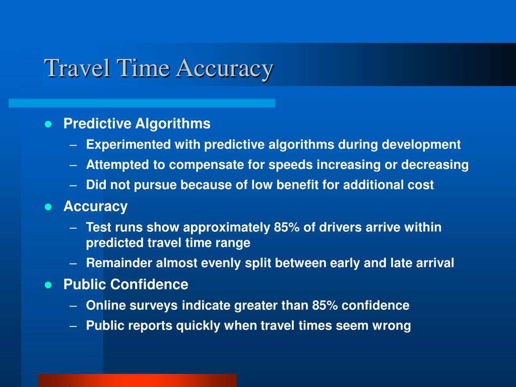 Travel Time Accuracy