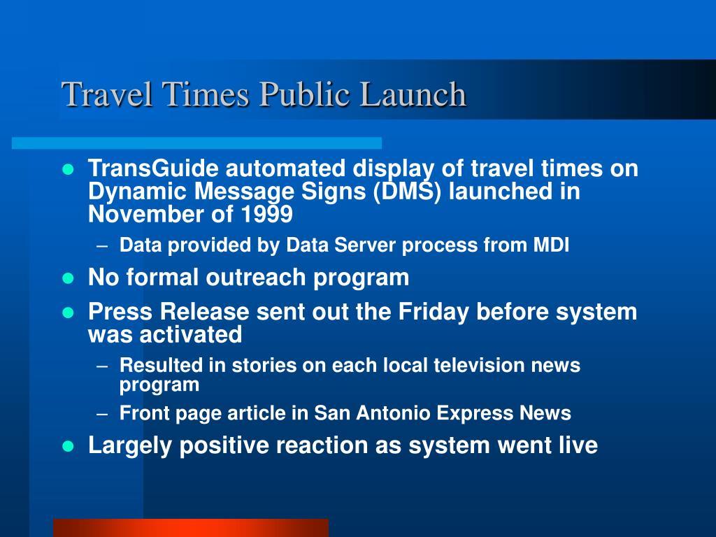Travel Times Public Launch