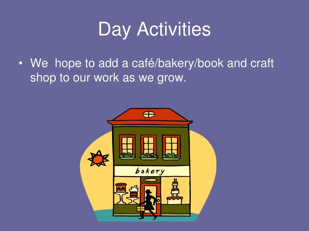 Day Activities