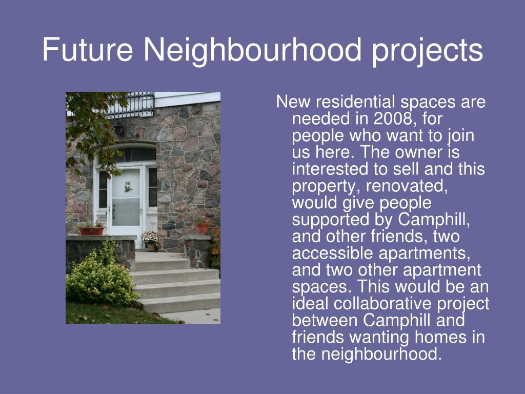 Future Neighbourhood projects