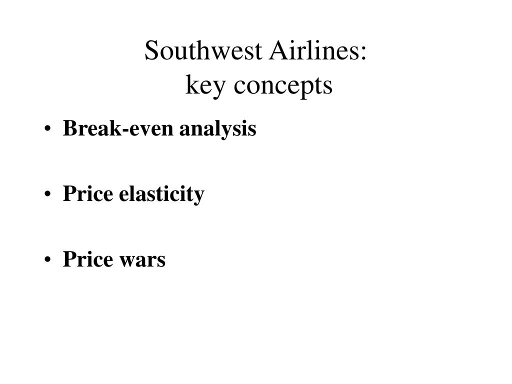 break even analysis for southwest airlines