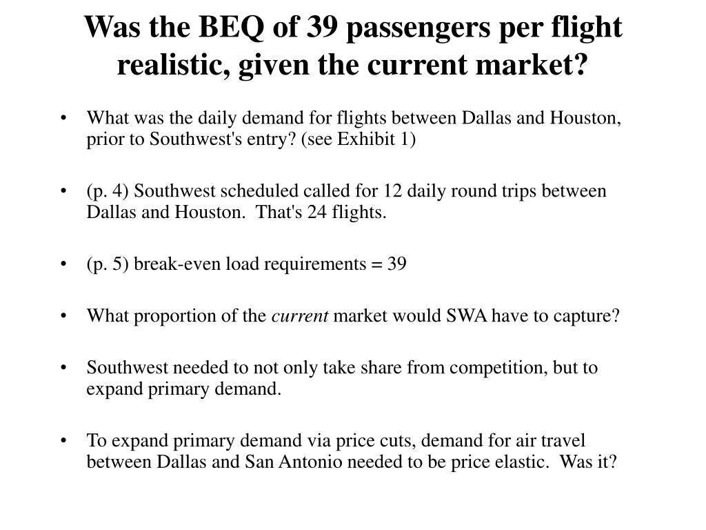 Was the BEQ of 39 passengers per flight realistic, given the current market?
