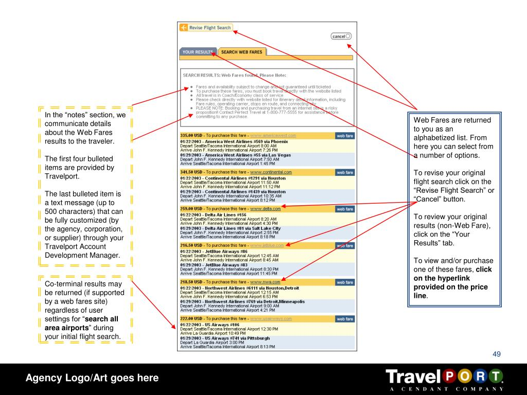 Web Fares are returned to you as an alphabetized list. From here you can select from a number of options.