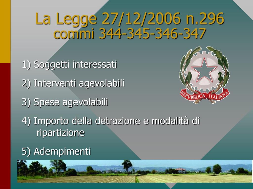 La Legge 27/12/2006 n.296