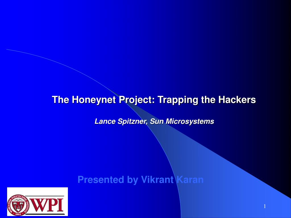 the honeynet project trapping the hackers lance spitzner sun microsystems l.