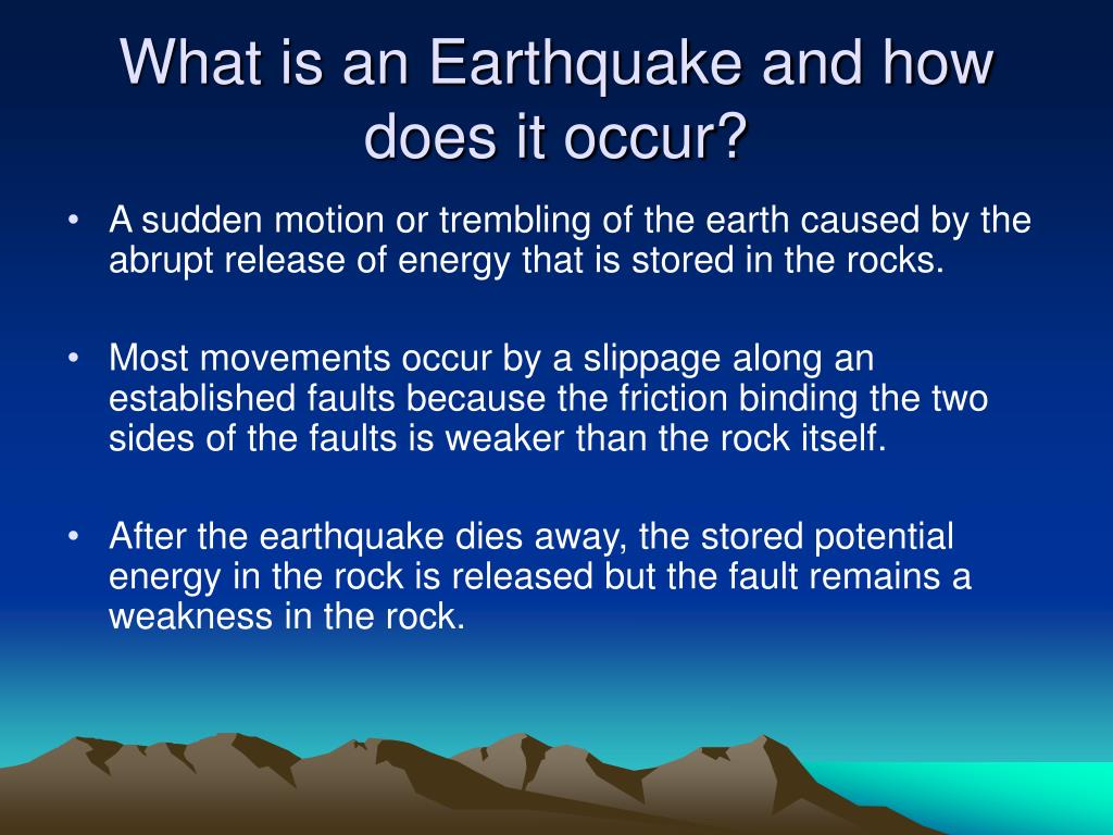 what is an earthquake and how does it occur l.