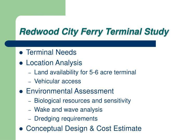 Redwood city ferry terminal study