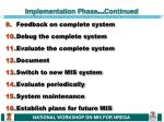 implementation phase continued