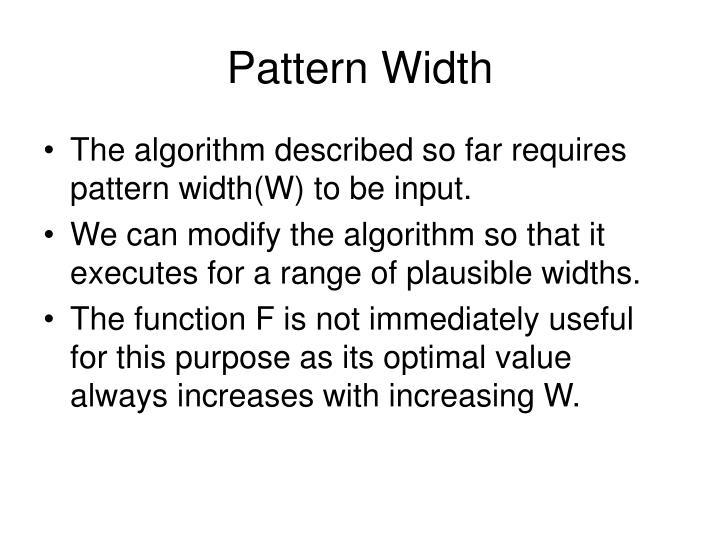 Pattern Width