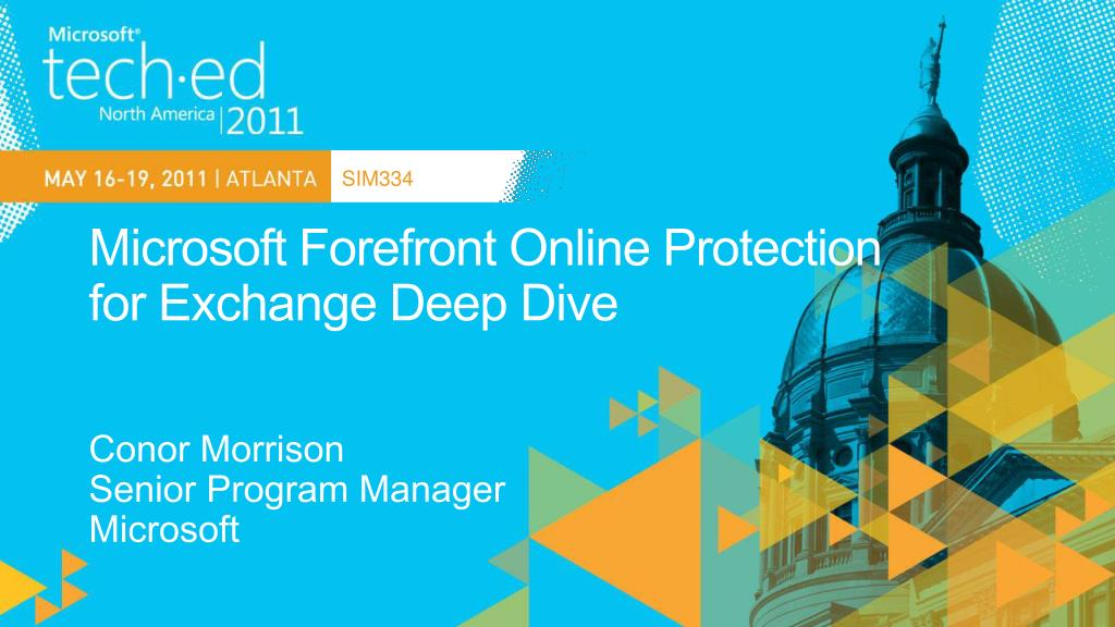 microsoft forefront online protection for exchange deep dive l.