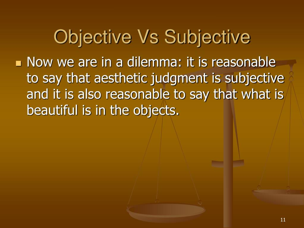 Objective Vs Subjective