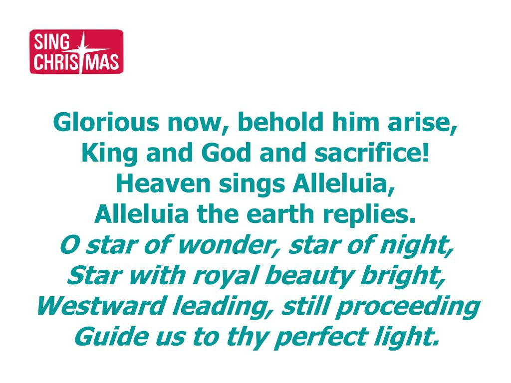 Glorious now, behold him arise,