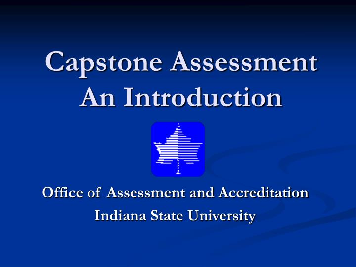 capstone assessment an introduction n.