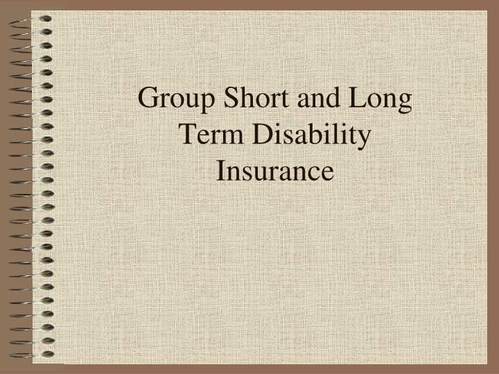 PPT - Group Short and Long Term Disability Insurance ...
