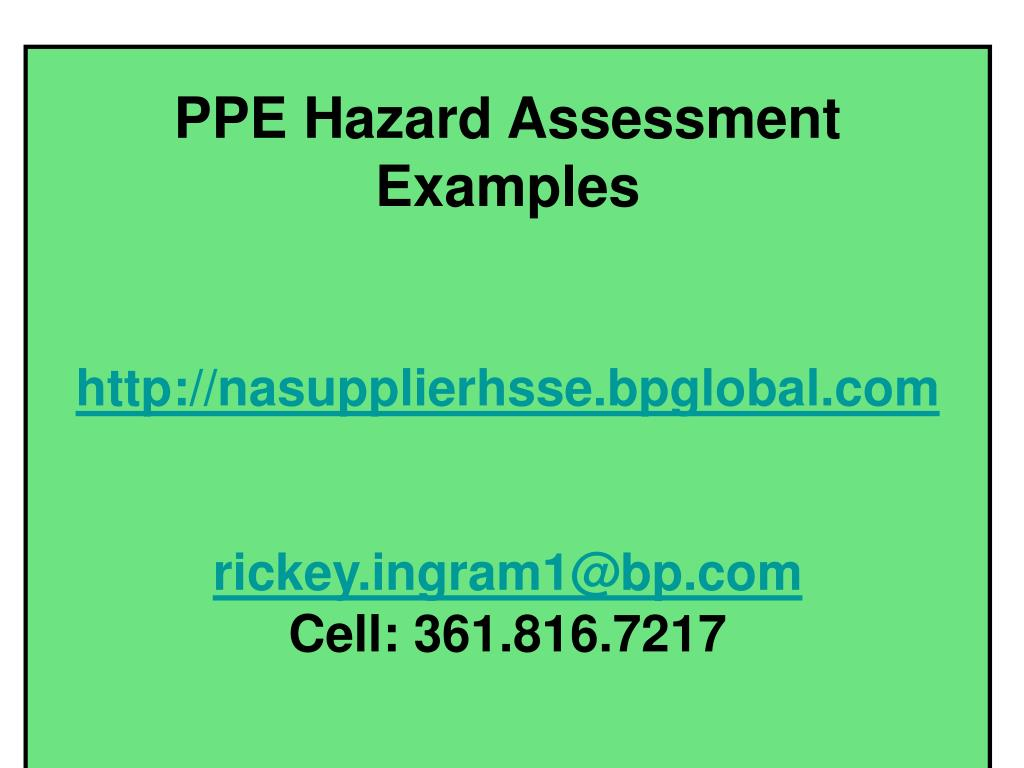 PPT - PPE Hazard Assessment For US Onshore E&P Rick Ingram ...