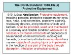 the osha standard 1910 132 a protective equipment