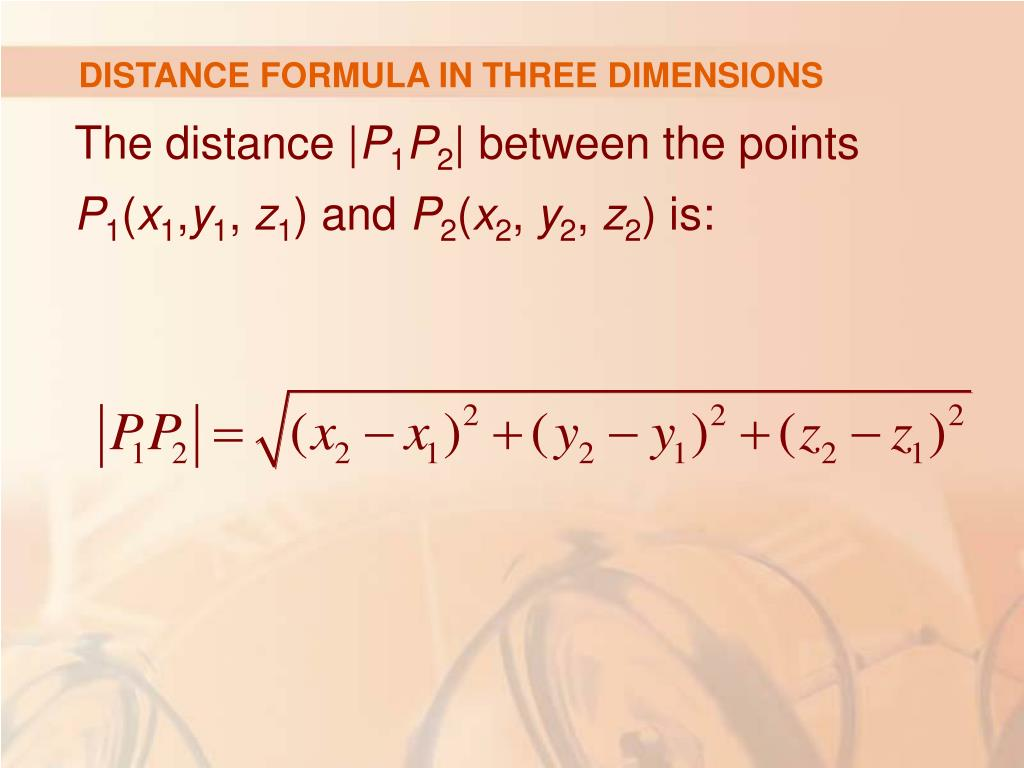 DISTANCE FORMULA IN THREE DIMENSIONS
