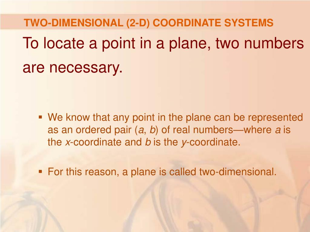 TWO-DIMENSIONAL (2-D) COORDINATE SYSTEMS