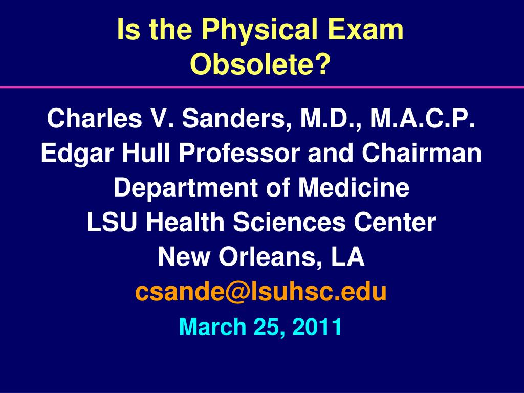 is the physical exam obsolete l.