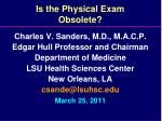 is the physical exam obsolete