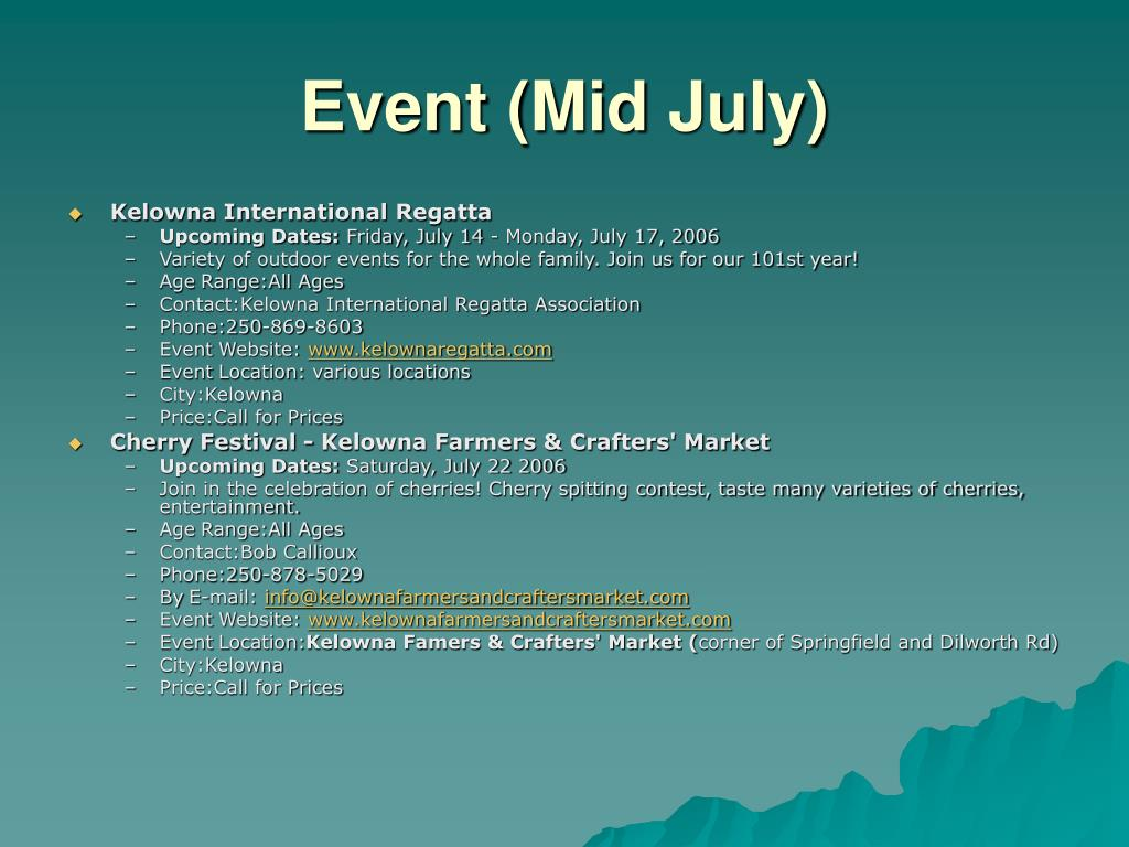 Event (Mid July)