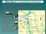 wine tour 2 summerland to kelowna