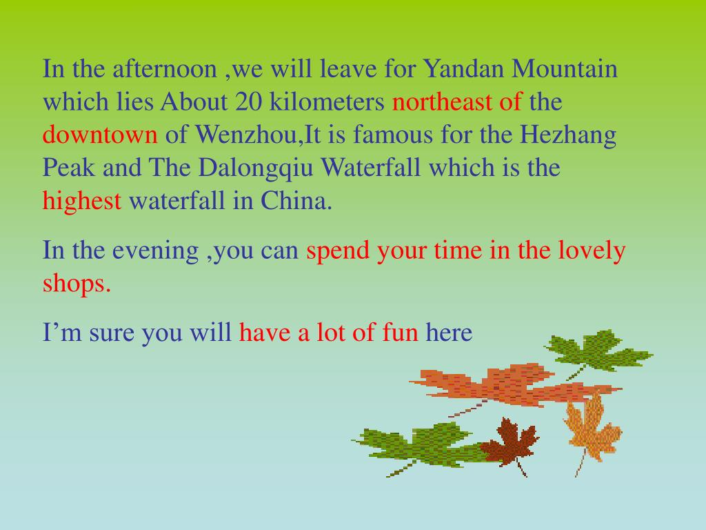 In the afternoon ,we will leave for Yandan Mountain which lies About 20 kilometers
