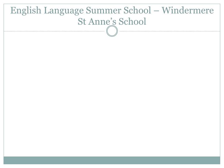 english language summer school windermere st anne s school n.