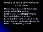 benefits of saving like information in one place