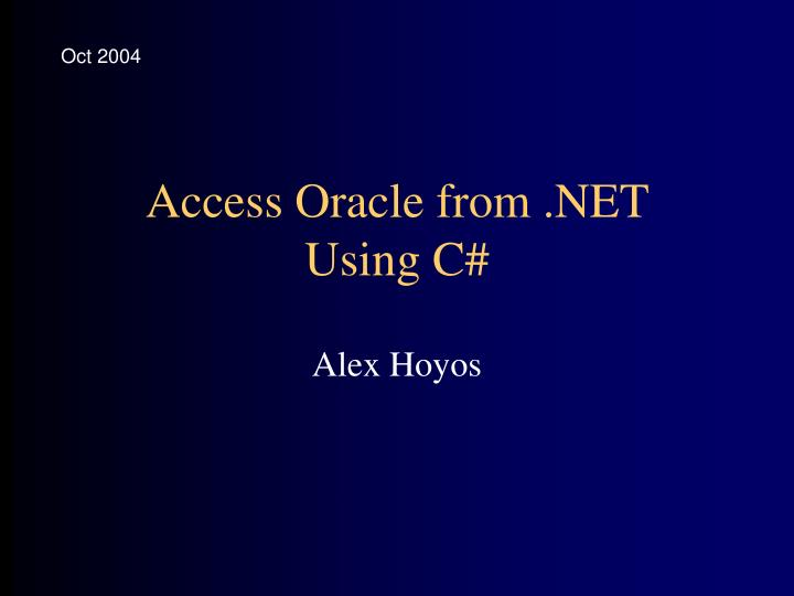 Access oracle from net using c