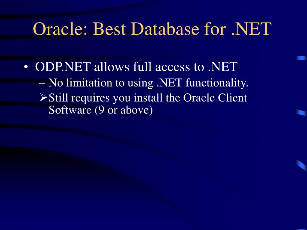 Oracle: Best Database for .NET