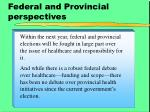 federal and provincial perspectives