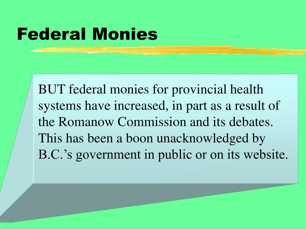 Federal Monies