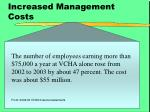 increased management costs