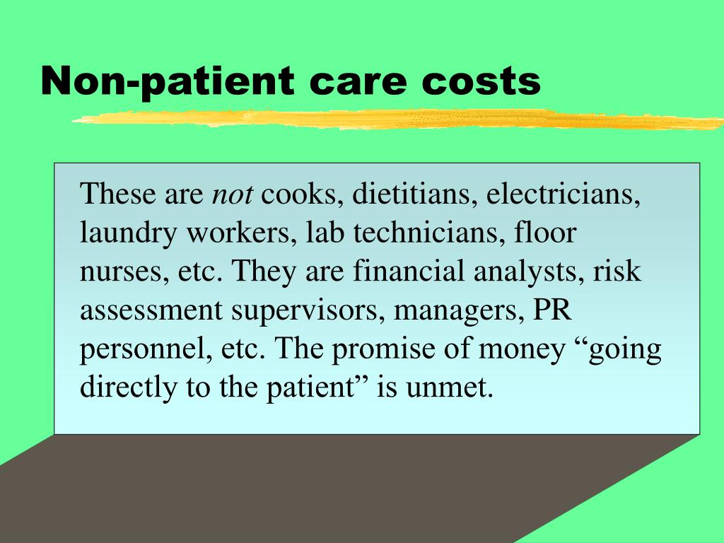 Non-patient care costs