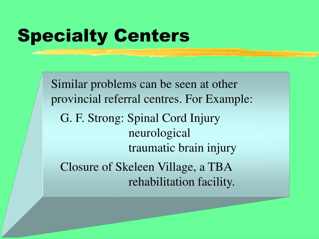 Specialty Centers